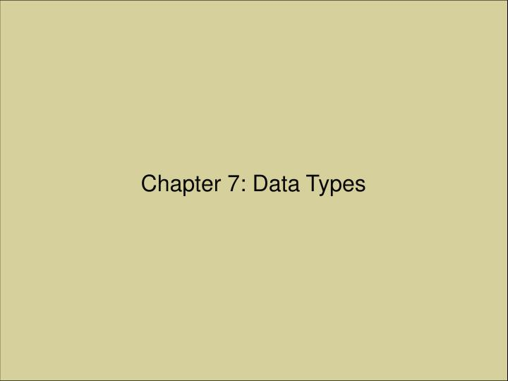 Chapter 7 data types