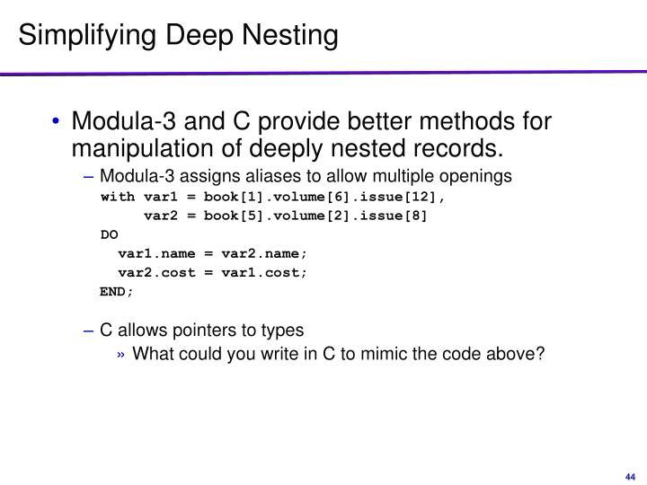 Simplifying Deep Nesting