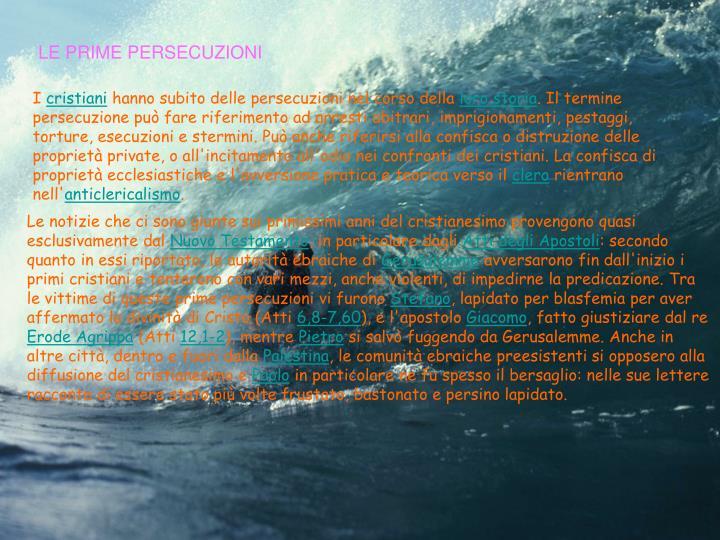 LE PRIME PERSECUZIONI
