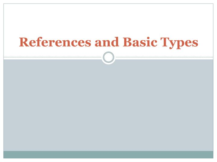 references and basic types