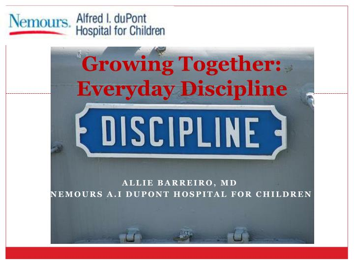 Growing together everyday discipline