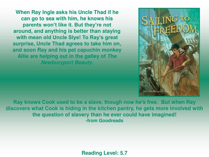 When Ray Ingle asks his Uncle Thad if he can go to sea with him, he knows his parents won't like it. But they're not around, and anything is better than staying with mean old Uncle Slye! To Ray's great surprise, Uncle Thad agrees to take him on, and soon Ray and his pet capuchin monkey Allie are helping out in the galley of