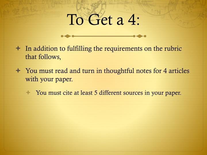 To Get a 4: