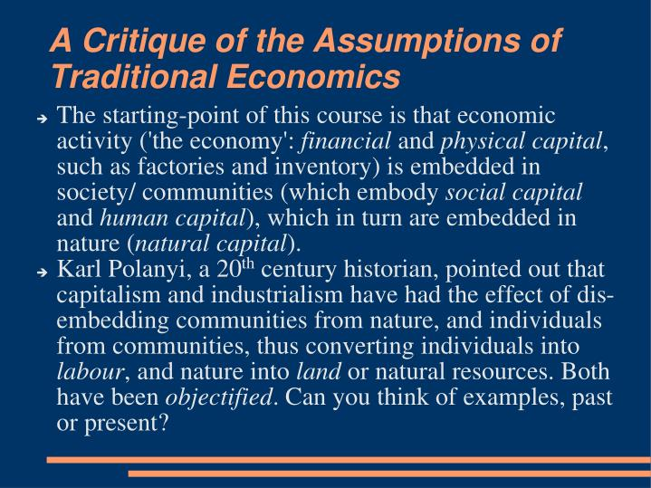 A Critique of the Assumptions of Traditional Economics