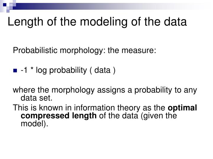 Length of the modeling of the data
