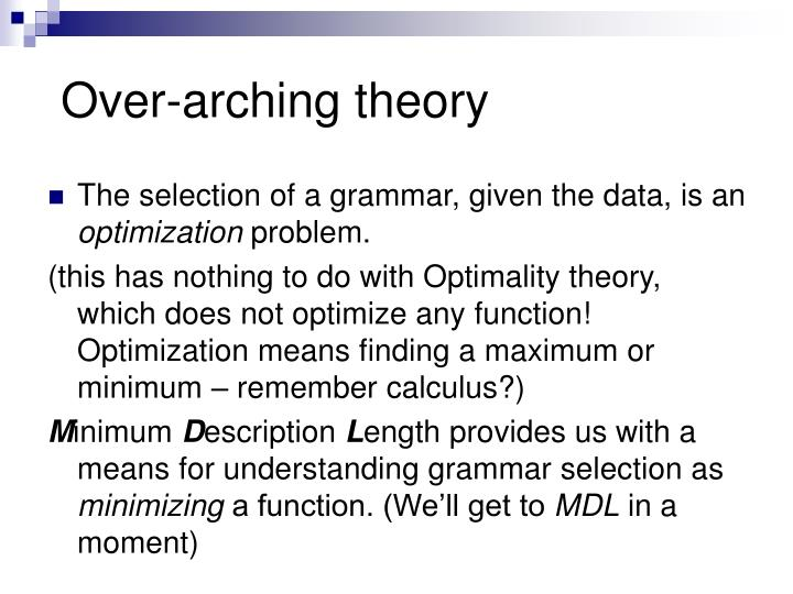 Over-arching theory