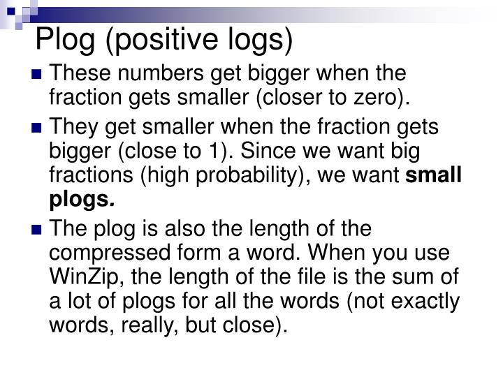 Plog (positive logs)