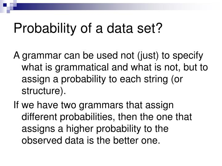 Probability of a data set?