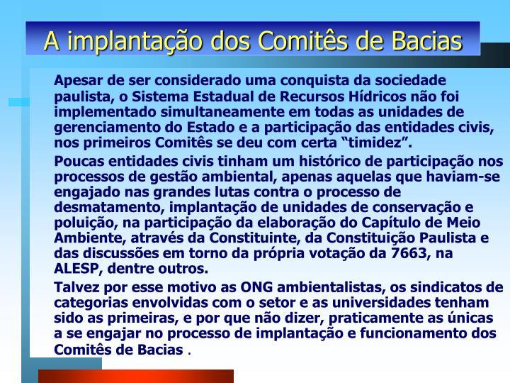 A implantação dos Comitês de Bacias