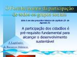 o fortalecimento da participa o de todos os grupos sociais