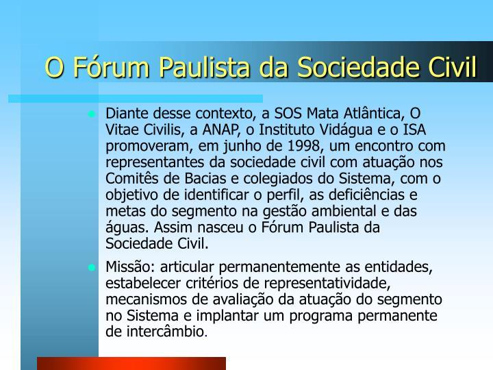 O Fórum Paulista da Sociedade Civil