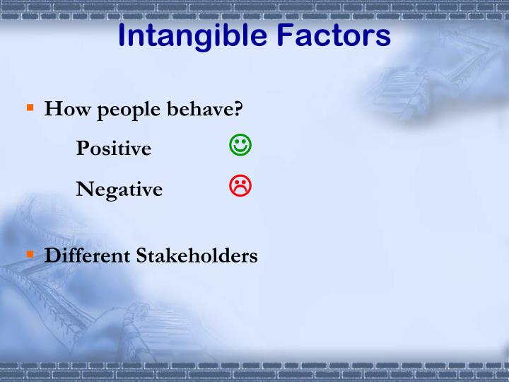 Intangible Factors