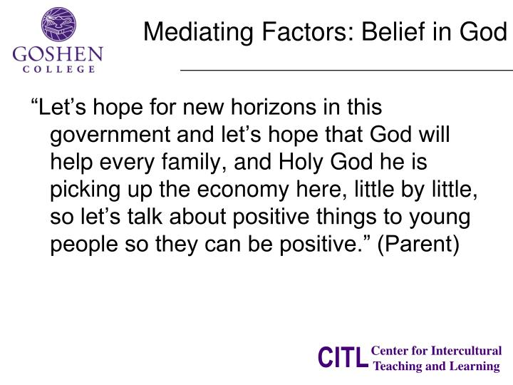 Mediating Factors: Belief in God