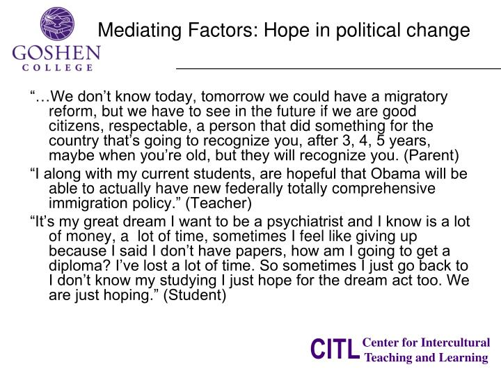 Mediating Factors: Hope in political change