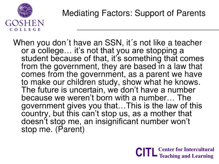 Mediating Factors: Support of Parents