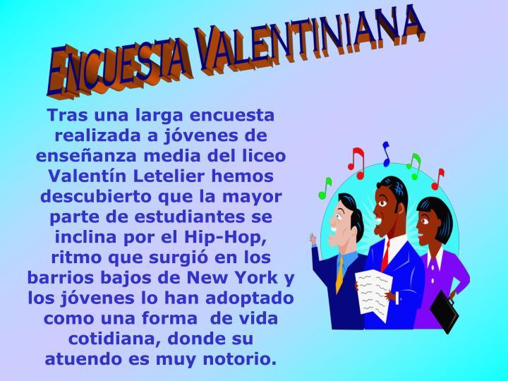 Encuesta Valentiniana