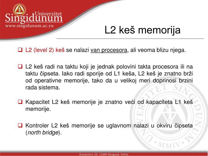 L2 keš memorija