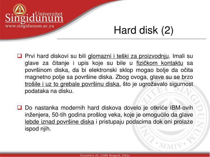 Hard disk (2)