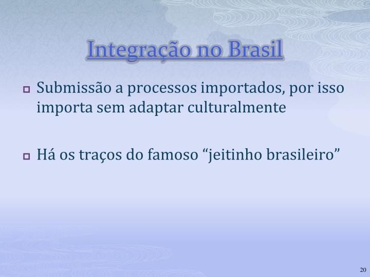 Integração no Brasil
