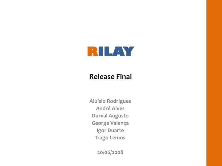 R ilay release final