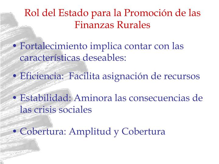Rol del Estado para la Promoción de las Finanzas Rurales
