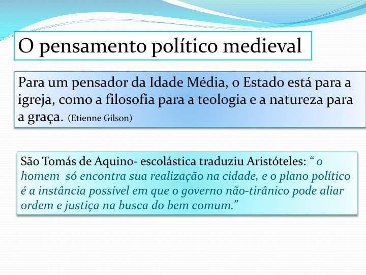 O pensamento político medieval