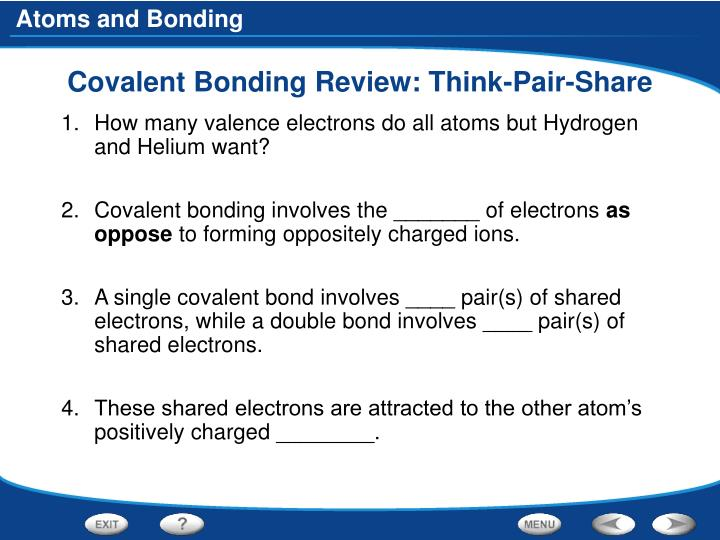Covalent Bonding Review: Think-Pair-Share