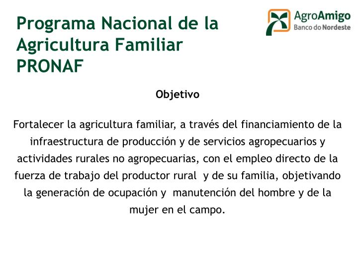 Programa Nacional de la Agricultura Familiar PRONAF