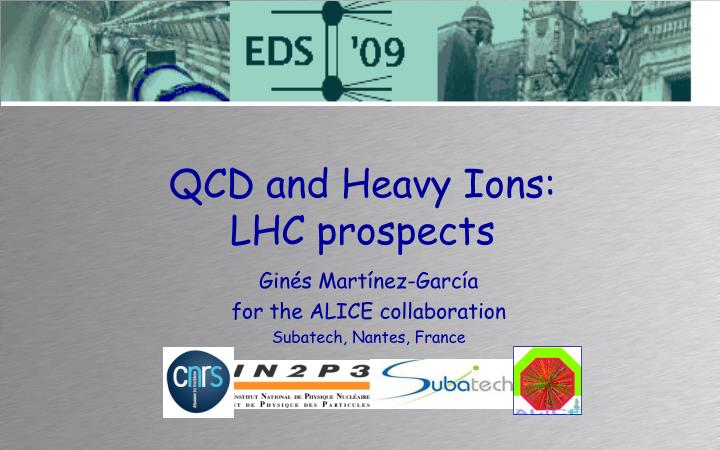 Qcd and heavy ions lhc prospects