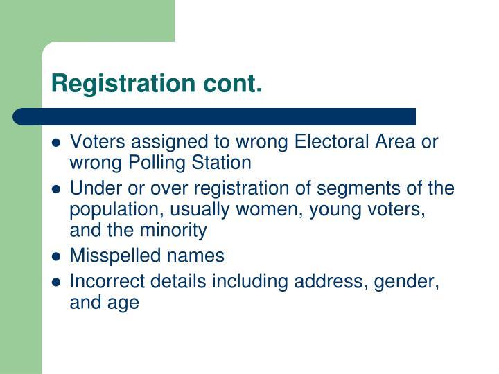Registration cont.