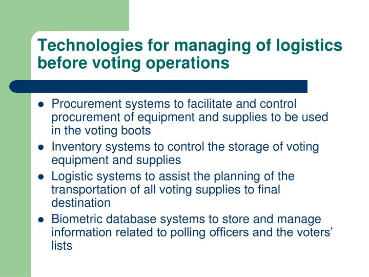 Technologies for managing of logistics before voting operations