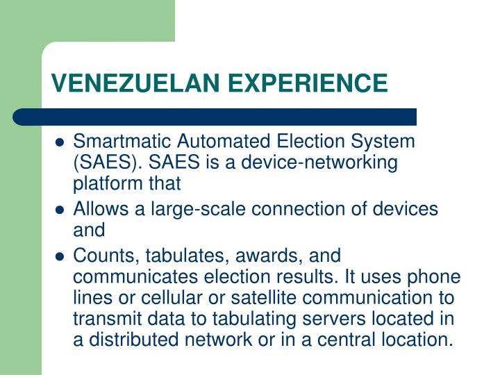 VENEZUELAN EXPERIENCE