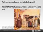 as transforma es da sociedade imperial