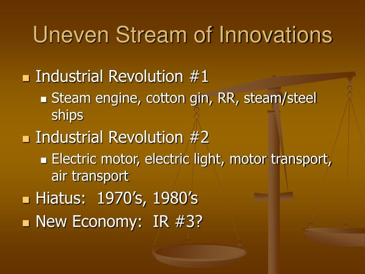 Uneven Stream of Innovations