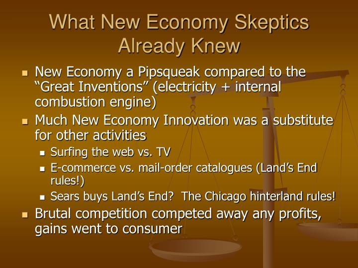 What New Economy Skeptics Already Knew