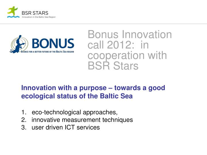 Bonus Innovation call 2012:  in