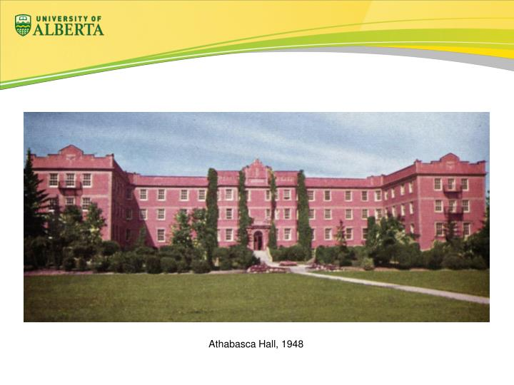 Athabasca Hall, 1948