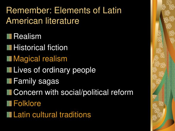 Remember: Elements of Latin American literature