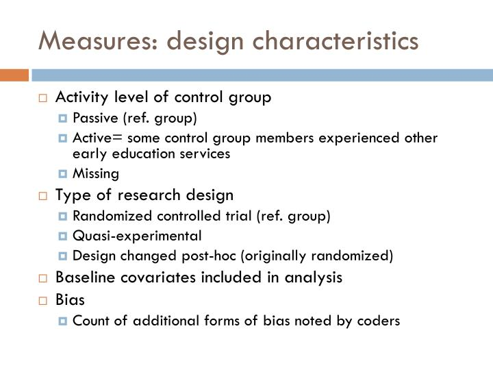 Measures: design characteristics