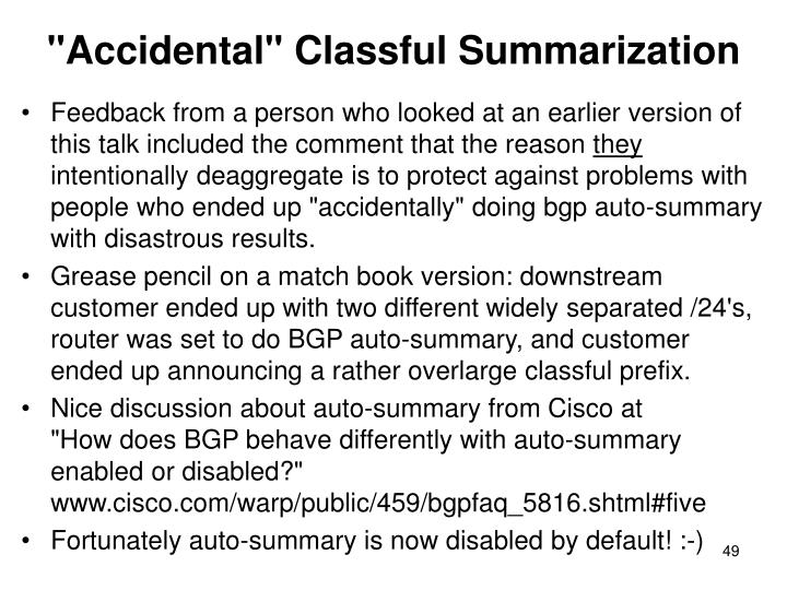 """Accidental"" Classful Summarization"