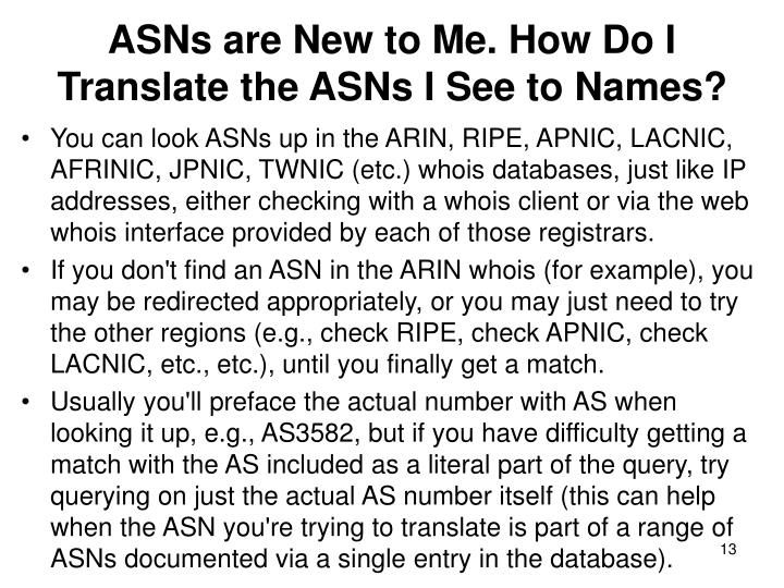 ASNs are New to Me. How Do I