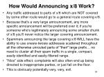 how would announcing x 8 work