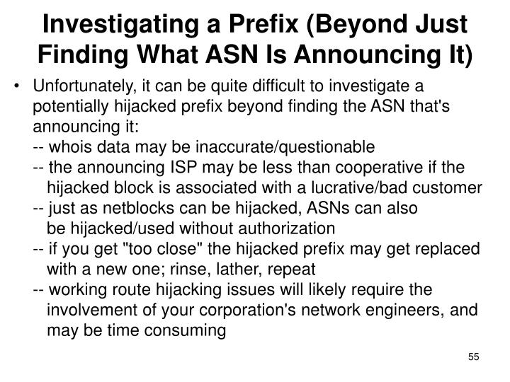 Investigating a Prefix (Beyond Just Finding What ASN Is Announcing It)