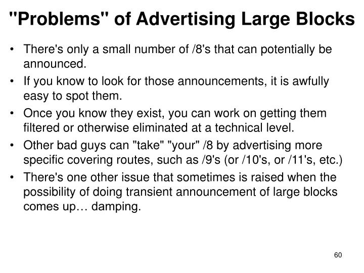 """Problems"" of Advertising Large Blocks"