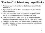 problems of advertising large blocks