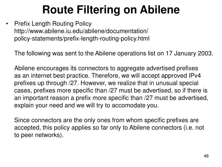 Route Filtering on Abilene