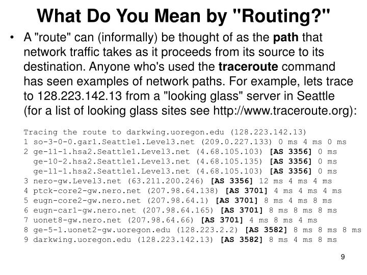 "What Do You Mean by ""Routing?"""