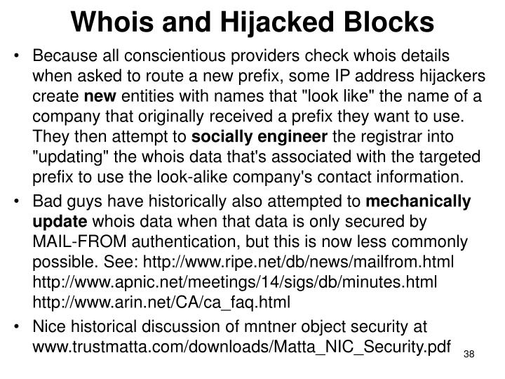 Whois and Hijacked Blocks