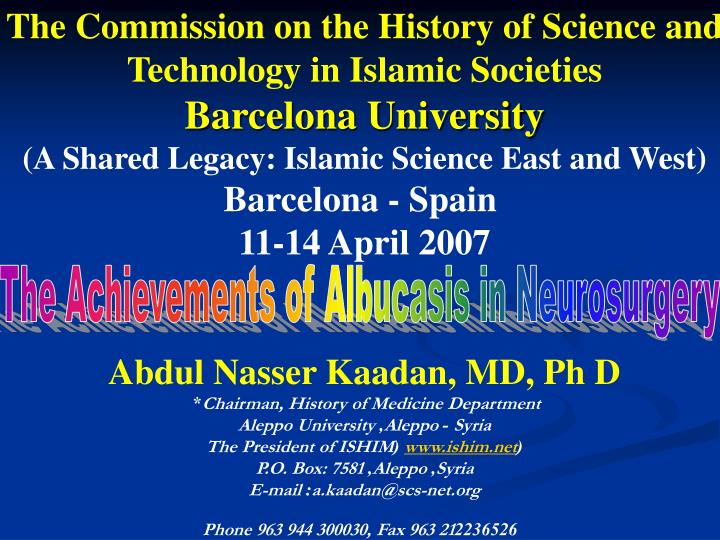 The Commission on the History of Science and Technology in Islamic Societies