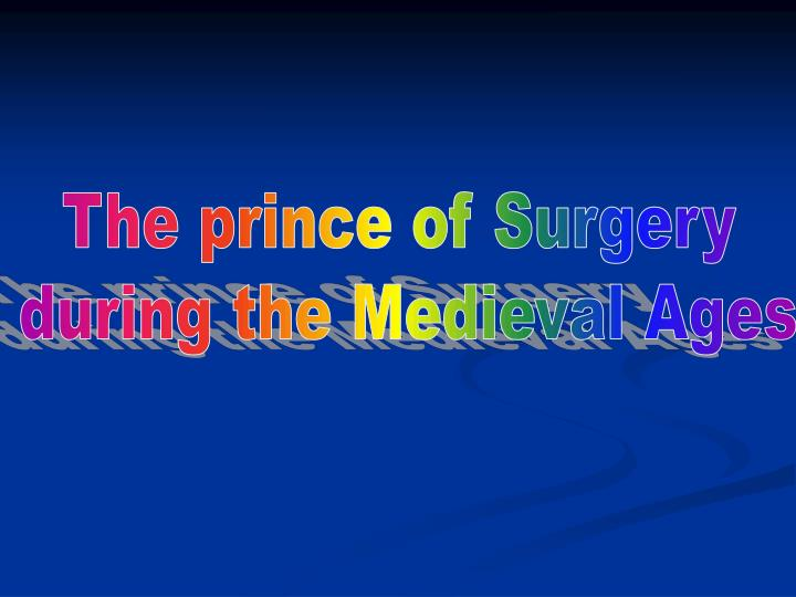 The prince of Surgery